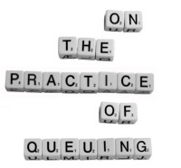 On_the_practice_of_queuing